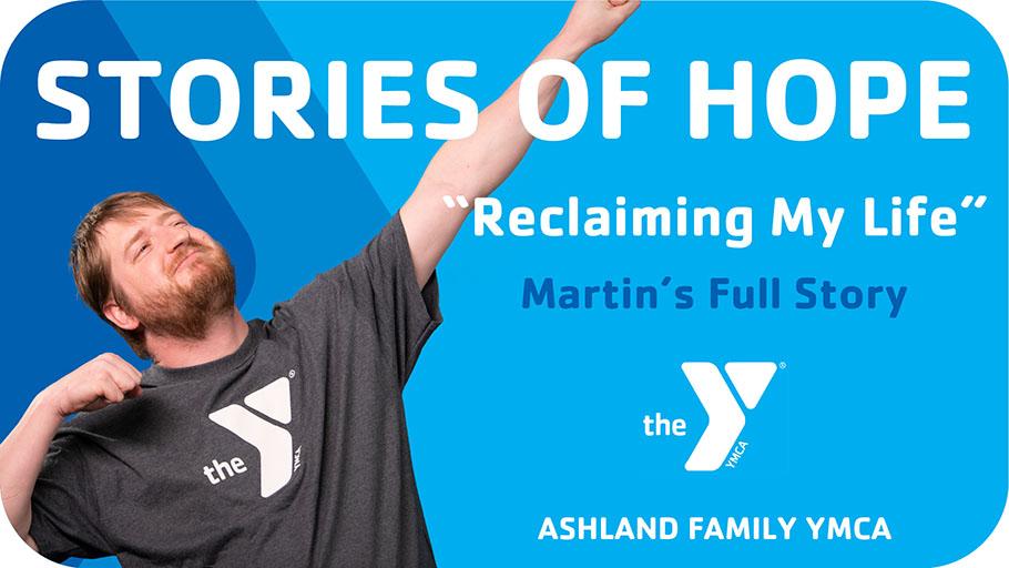 Stories of Hope - Martin's Full Story