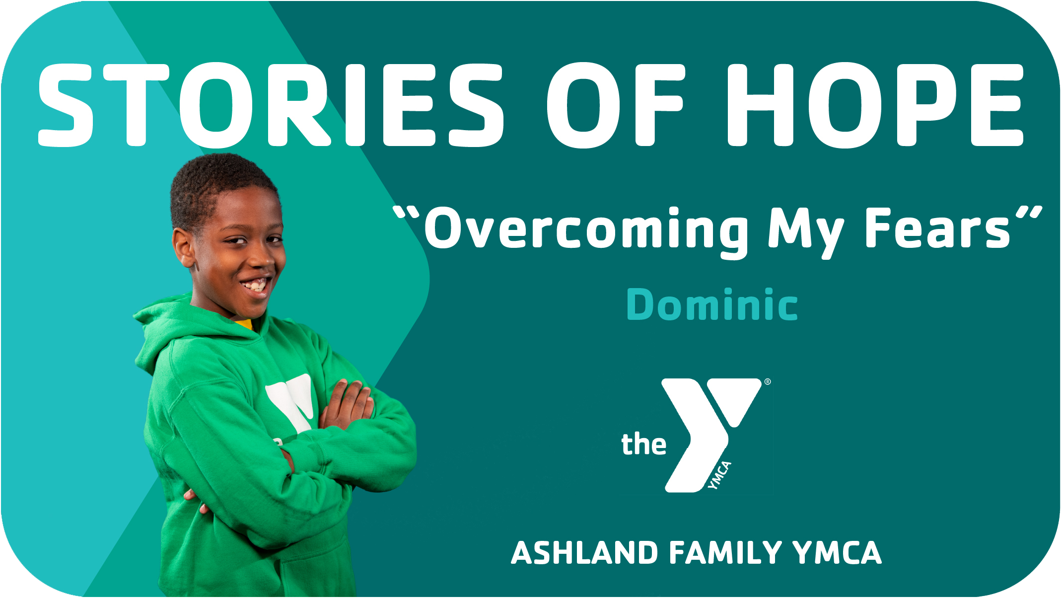 Dominic's Story of Hope