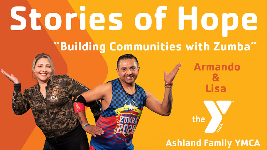 Stories of Hope - Armando's and Lisa's Story